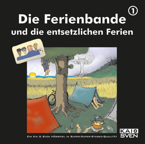 Die Ferienbande: Die Ferienbande und die entsetzlichen Ferien (Hörspiel) - Download